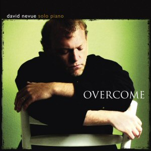 David Nevue - Solo Piano - Overcome